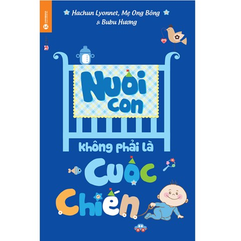 Nuoi con khong phai cuoc chien