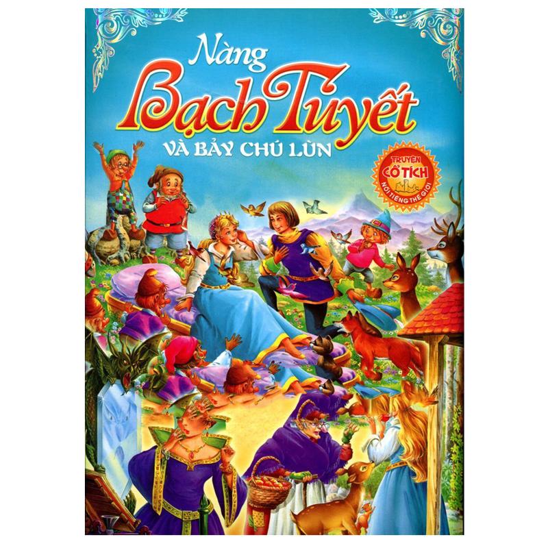 Truyen co tich noi tieng the gioi cho be - Nang Bach Tuyet va bay chu lun