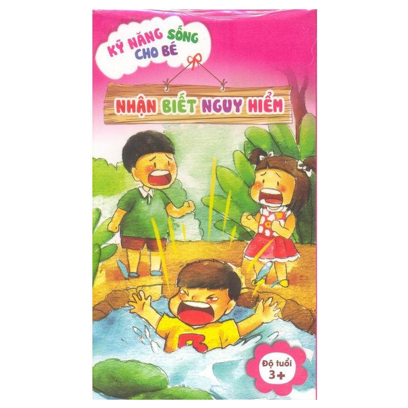 The hoc thong minh - Ky nang song cho Be - Nhan biet nguy hiem ( Be 3+)