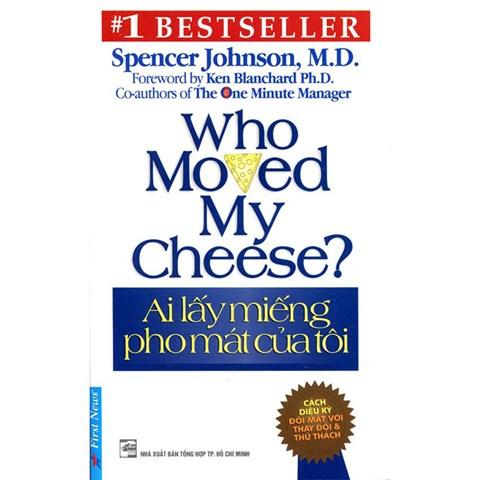 Ai lay mieng pho mat cua toi (Who moved my cheese?)