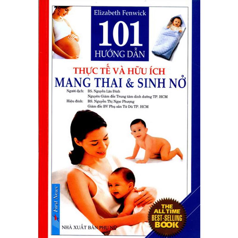 101 Huong dan thuc te va huu ich: mang thai & sinh no