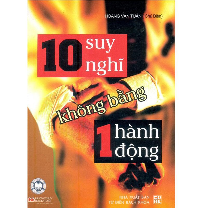 Bia sach 10 suy nghi khong bang mot hanh dong