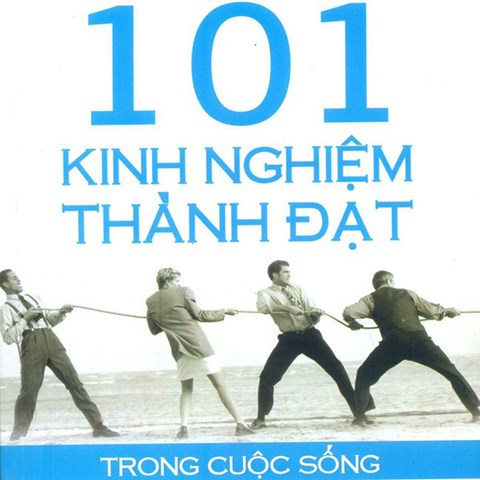 101 Kinh nghiem thanh dat trong cuoc song