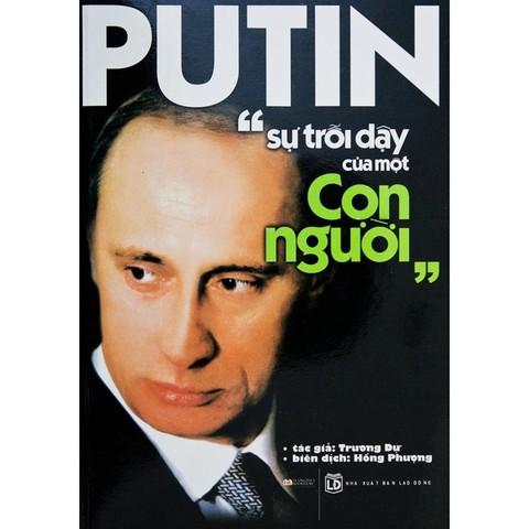 Putin - Su troi day cua mot con nguoi