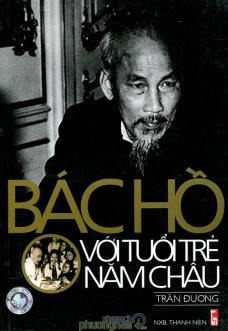 Bac Ho voi tuoi tre cua nam chau