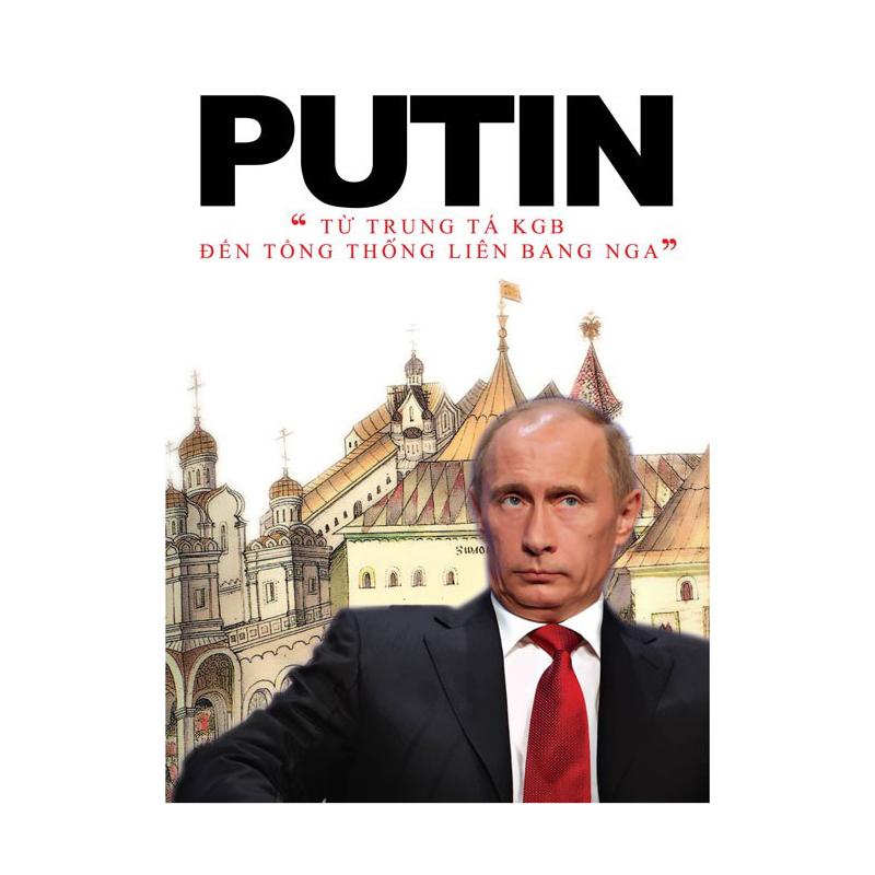 Putin tu trung ta KGB den tong thong Lien Bang Nga
