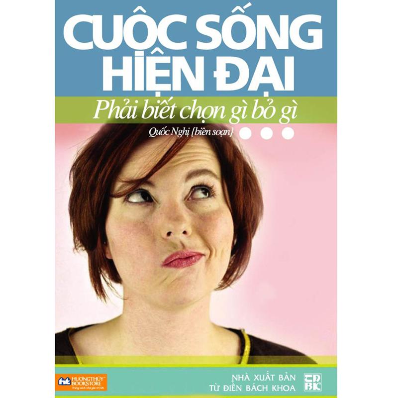 Cuoc song hien dai phai biet chon gi bo gi