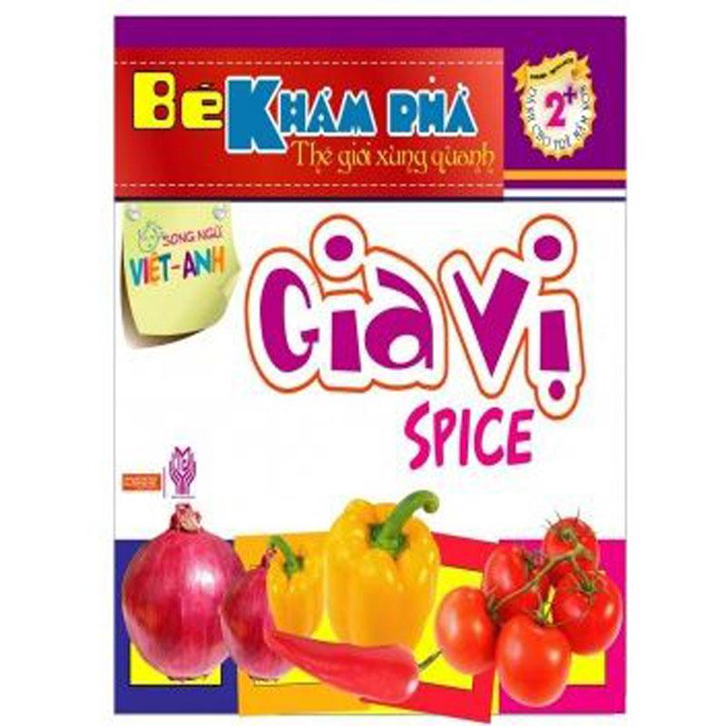 Be kham pha the gioi xung quanh - Gia vi