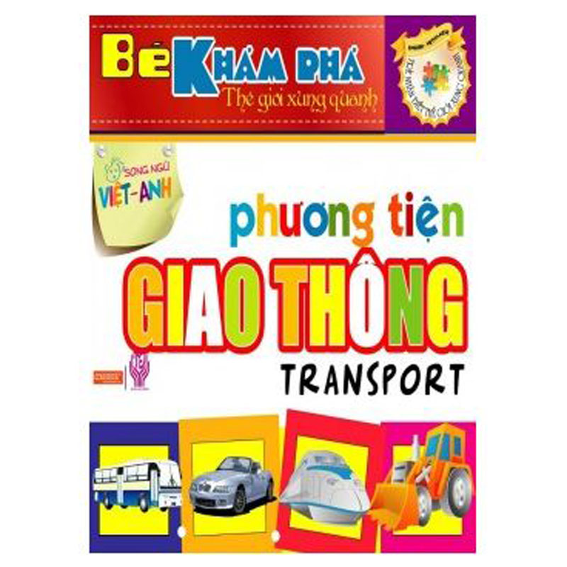 Be kham pha the gioi xung quanh - Phuong tien giao thong