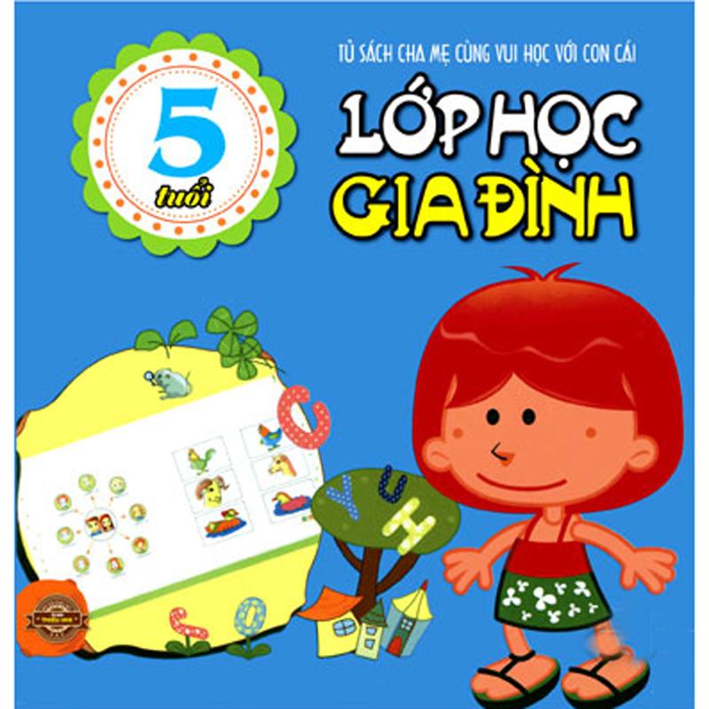 Lop hoc gia dinh  ( 5 tuoi )