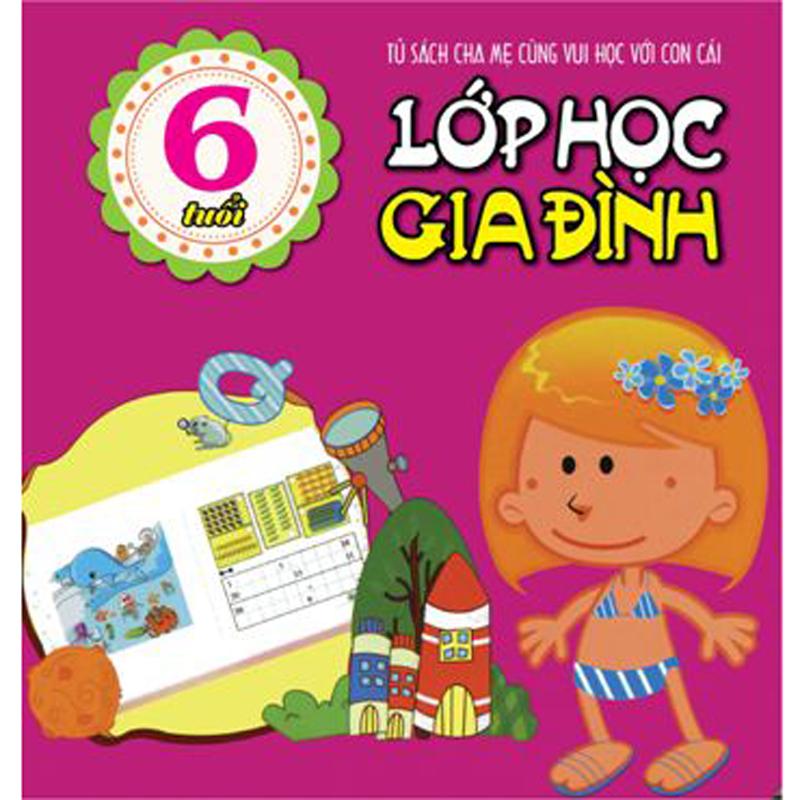 Lop hoc gia dinh ( 6 tuoi )
