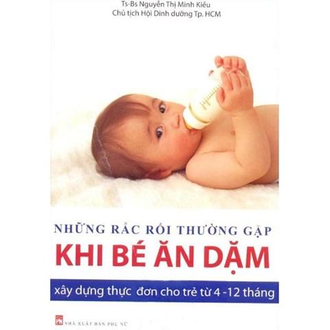 Nhung rac roi thuong gap khi be an dam-Xay dung thuc don cho tre tu 4 den 12 thang