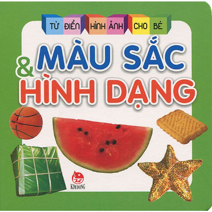 Tu dien hinh anh cho be - Mau sac & Hinh dang