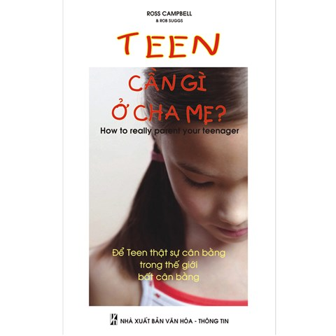 Teen can gi o cha me?