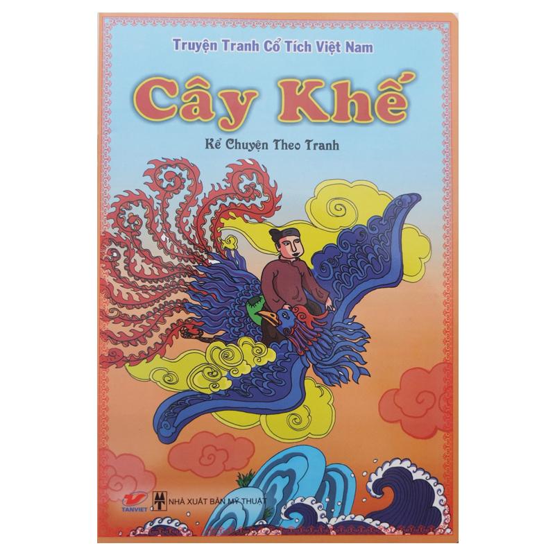 Truyen tranh co tich Viet Nam - Cay Khe