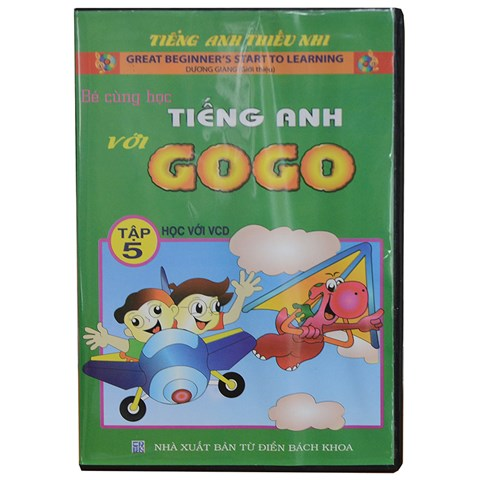 Be cung hoc tieng Anh voi Gogo tap 5 (1VCD+ 1 sach di kem)