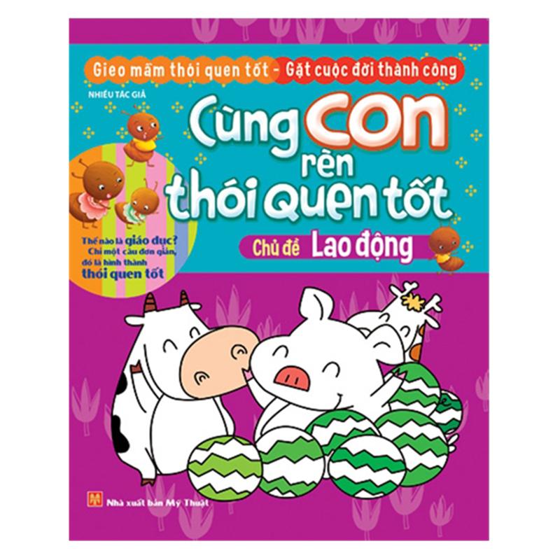 Cung con ren thoi quen tot chu de lao dong