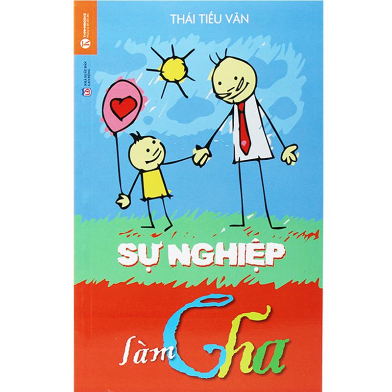 Su nghiep lam cha - Thai Tieu Van