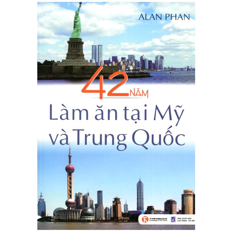 42 nam lam an tai My va Trung Quoc – Alan Phan