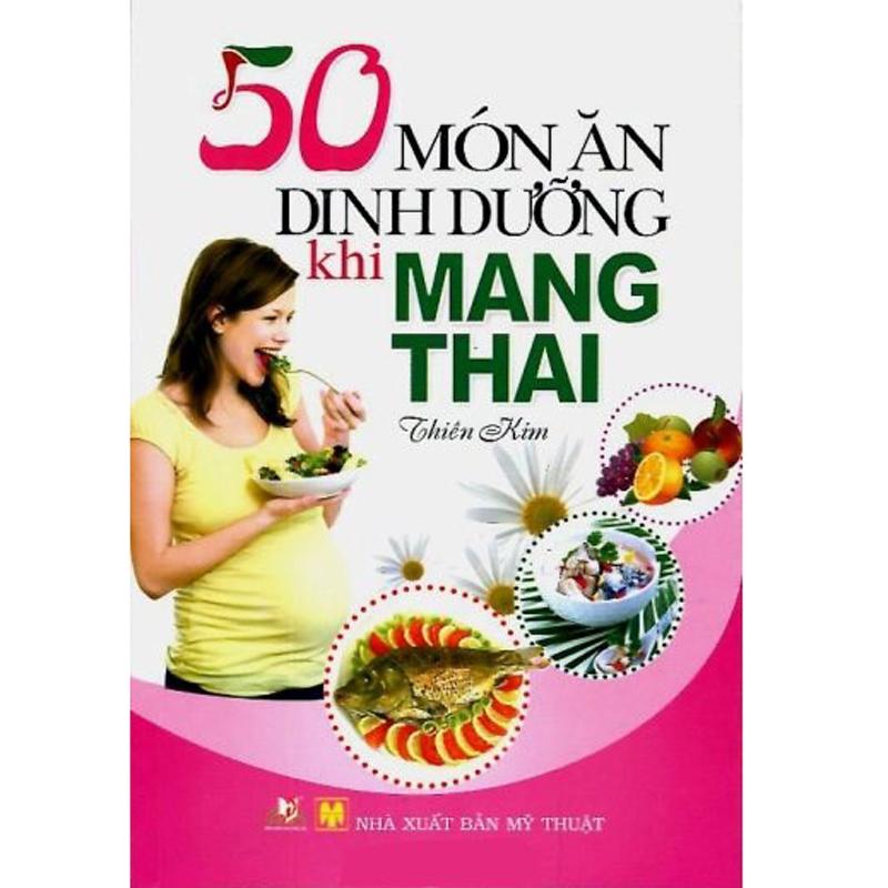 50 mon an dinh duong khi mang thai