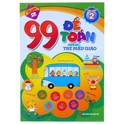 99 de toan danh cho tre mau giao (lop mam 2)