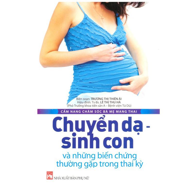 Chuyen da sinh con- nhung bien chung thuong gap trong thai ky