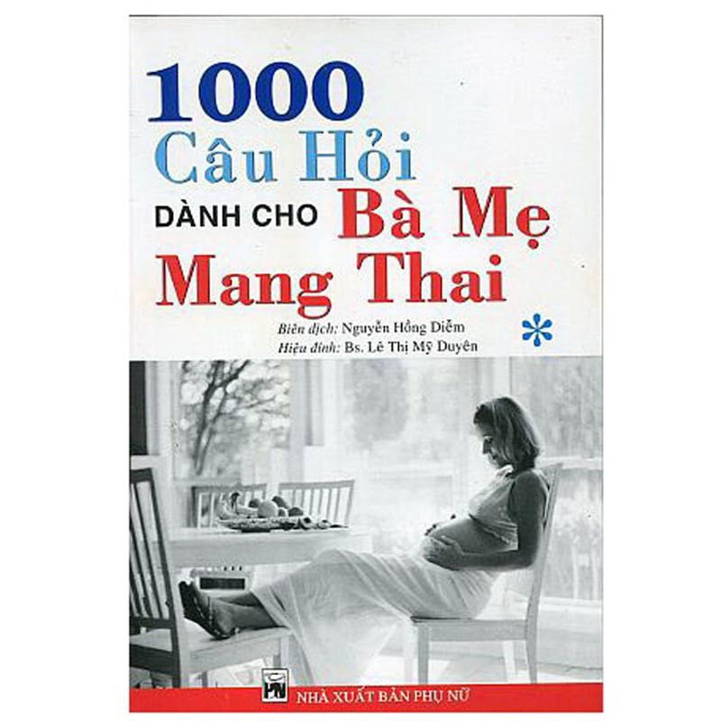 1000 cau hoi danh cho ba me mang thai