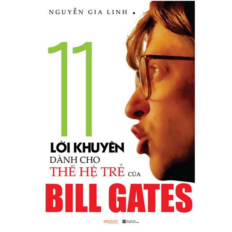 11 Loi khuyen danh cho the he tre cua Bill Gates