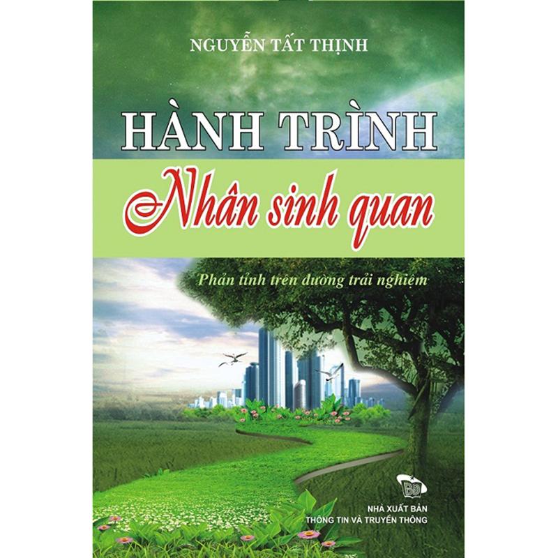 Hanh trinh nhan sinh quan - Phan tinh tren duong trai nghiem
