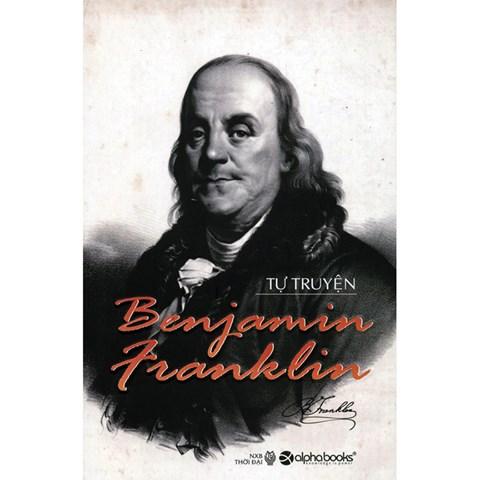 Tu truyen Benjamin Franklin
