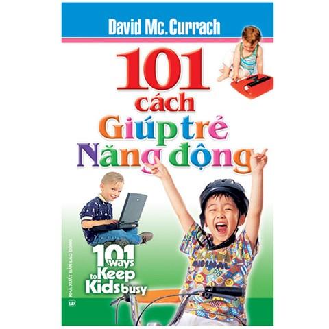 101 cach giup tre nang dong