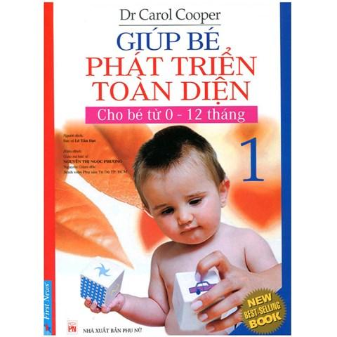 Giup be phat trien toan dien-Tap 1(cho be tu 0-12 thang)