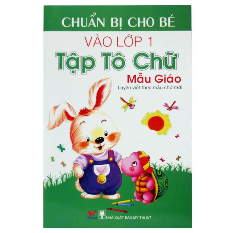 Chuan bi cho be vao lop 1-Tap to chu Mau Giao