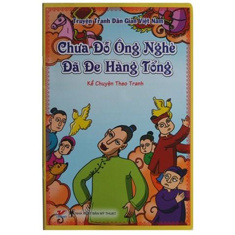 Truyen tranh dan gian Viet Nam - Chua do ong Nghe da de hang tong