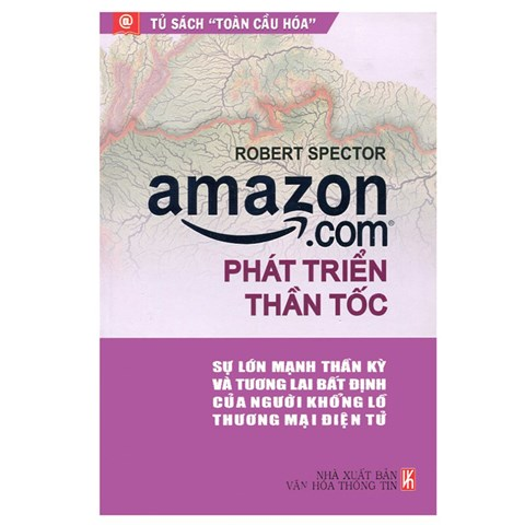 Amazon.com phat trien than toc - Robert Spector