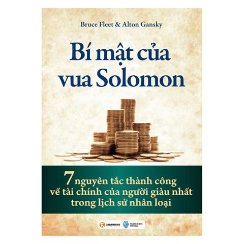 Bi mat cua vua Solomon - 7 nguyen tac thanh cong ve tai chinh cua nguoi giau nhat trong lich su nhan loai