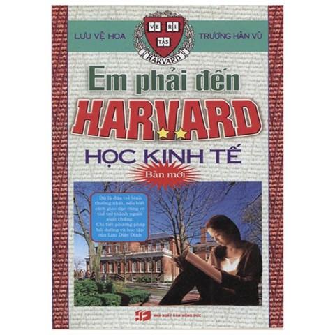 Em phai den Harvard hoc kinh te (TC-006-2)