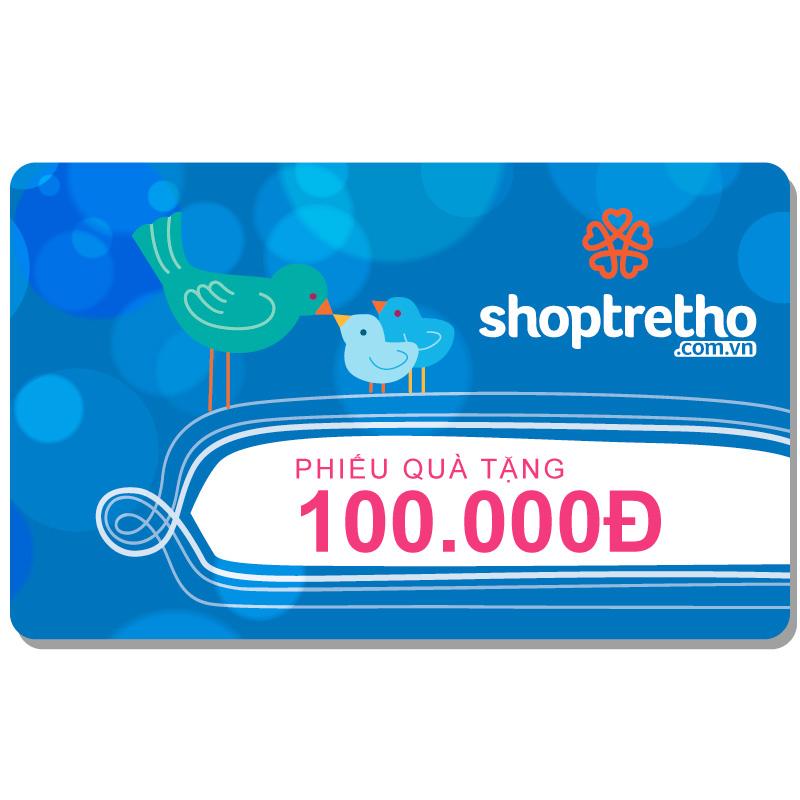 Phieu qua tang Shop Tre Tho tri gia 100.000D