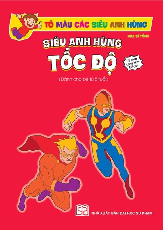 Tap to Mau Sieu Anh Hung - Sieu Anh Hung Toc Do