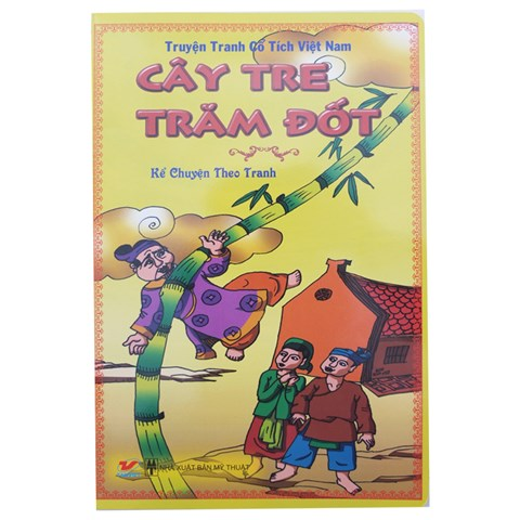 Truyen co tich Viet Nam - Cay tre tram dot