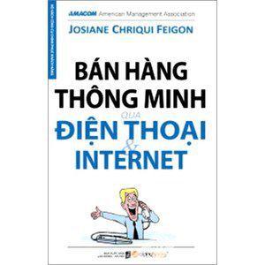 Ban hang thong minh qua dien thoai va Internet