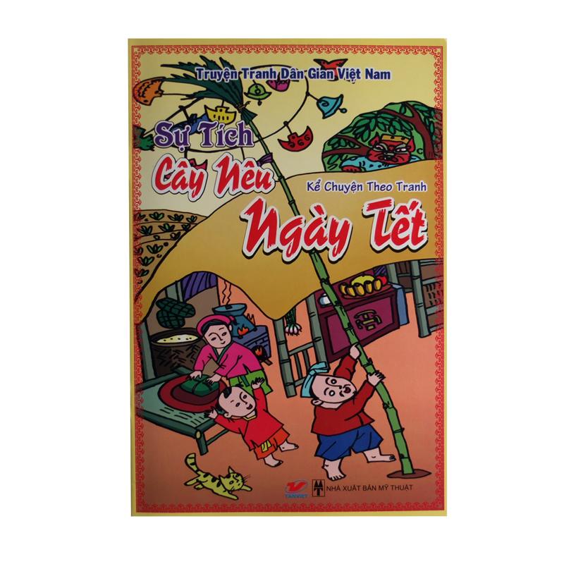 Truyen tranh dan gian Viet Nam - Su tich cay Neu ngay tet