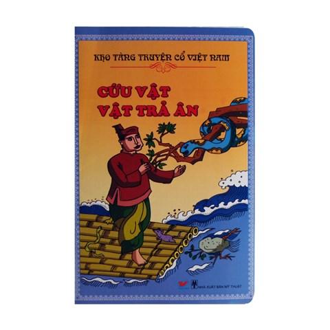 Kho Tang Truyen Co Tich Viet Nam - cuu vat vat tra an