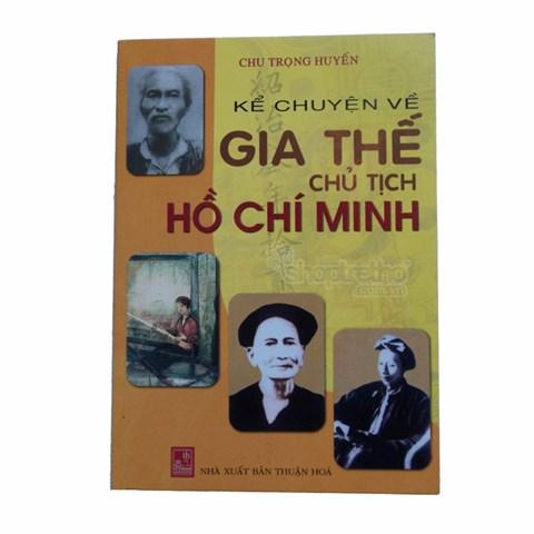 Ke chuyen ve gia the chu tich Ho Chi Minh