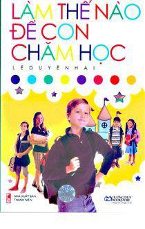 Lam the nao de con cham hoc