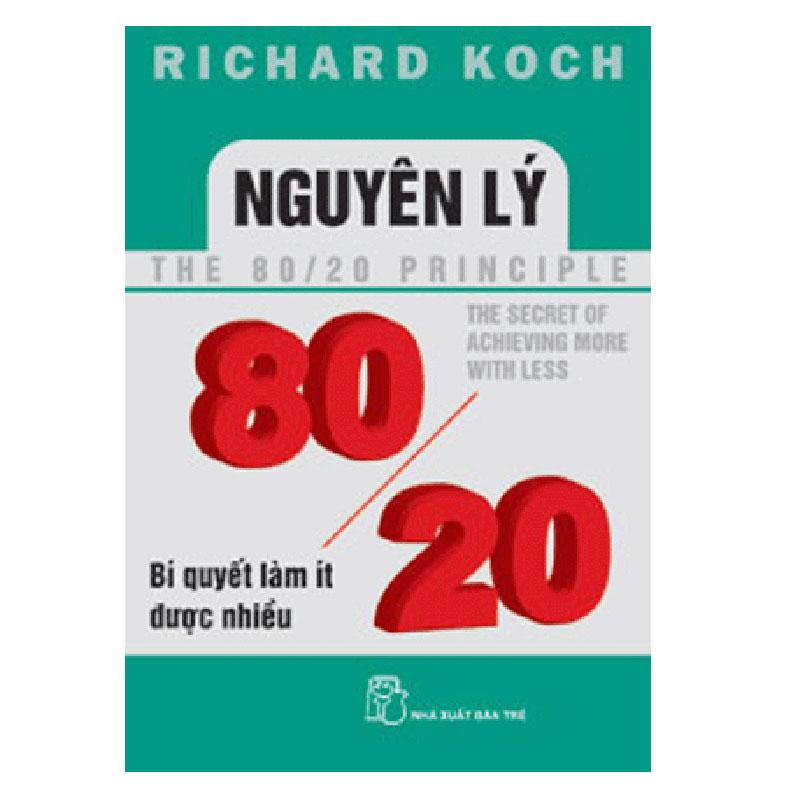 Nguyen ly 80/20 - Bi quyet lam it duoc nhieu