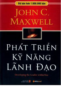 Phat trien ky nang lanh dao John C. Maxwell
