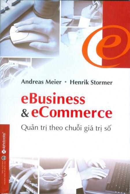 eBusiness & eCommerce – Quan tri theo chuoi gia tri so