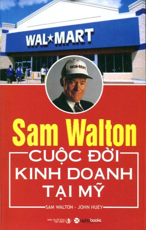 Sam Walton - Cuoc doi kinh doanh tai My
