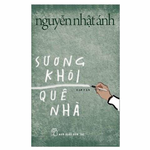 Suong khoi que nha - Nguyen Nhat Anh